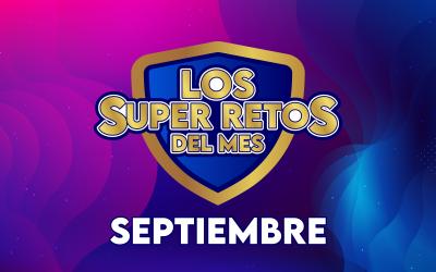 LOS SUPER RETOS DEL MES